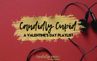 Candidly Cupid: A Valentine's Day Playlist