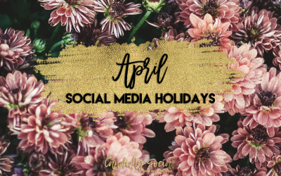 April Social Media Holidays
