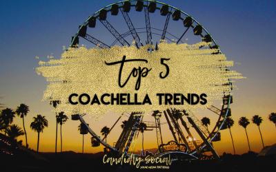 Top 5 Trends of Coachella
