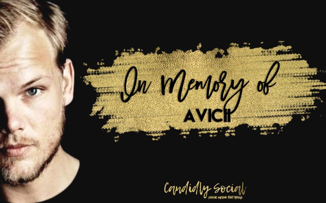 In Memory of Avicii