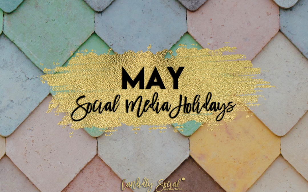 May Social Media Holidays