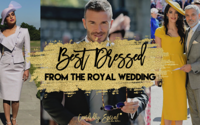 Best Dressed from the Royal Wedding