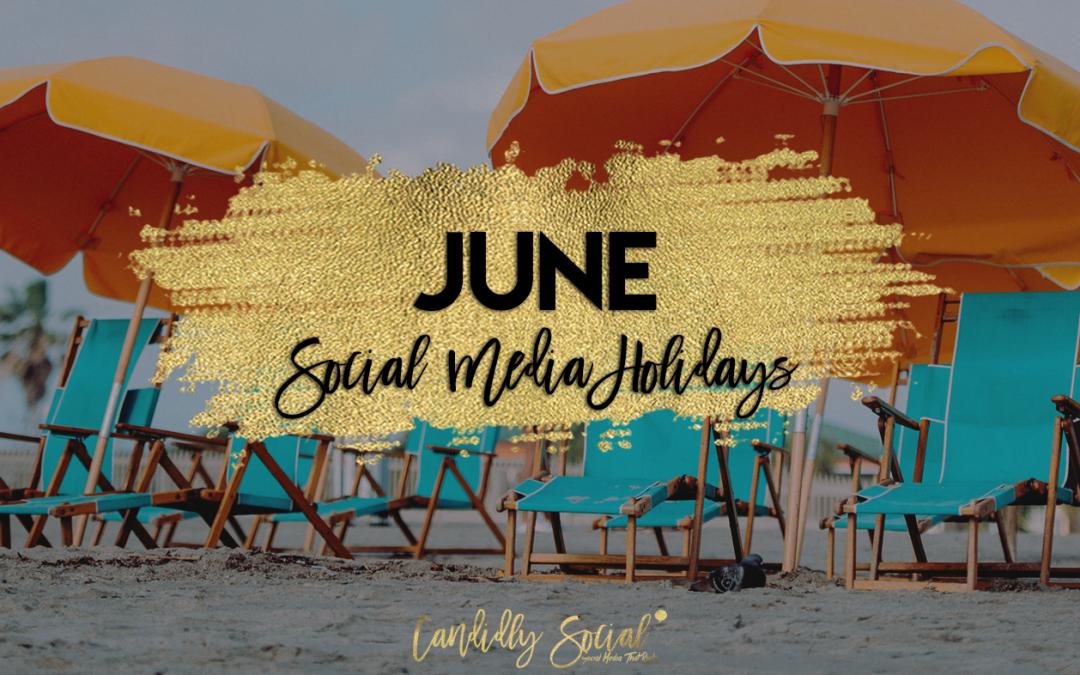 June Social Media Holidays
