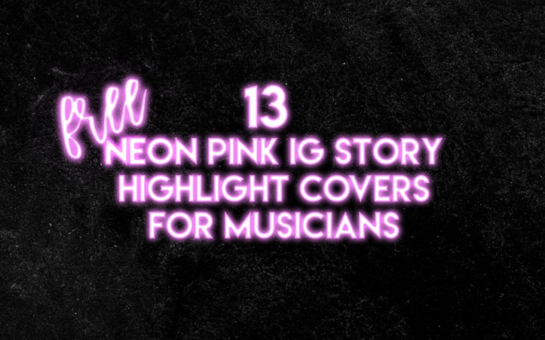12 Neon IG Story Highlight Covers For Musicians